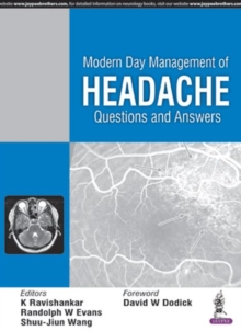 Modern Day Management of Headache : Questions and Answers, Paperback / softback Book