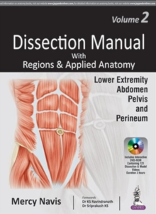 Dissection Manual with Regions & Applied Anatomy : Volume 2: Lower Extremity, Abdomen, Pelvis & Perineum, Paperback Book