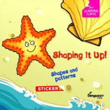 Shaping it Up! : Shapes and Patterns, Paperback Book