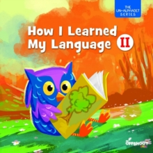 How I Learned My Language : Book 2, Paperback Book