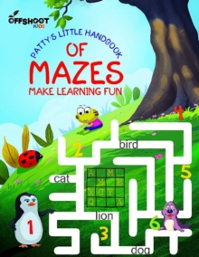 Patty's Little Handbook of Mazes : Make Learning Fun, Paperback Book