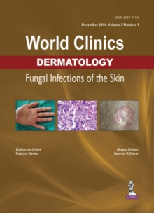 World Clinics Dermatology: Fungal Infections of the Skin : Volume 3, Number 1, Hardback Book