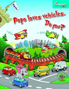 Popo Loves Vehicles. Do You?, Paperback Book