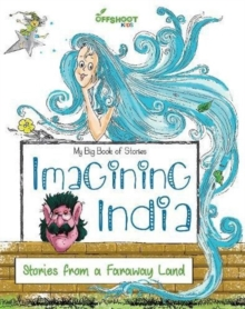 Imagining India : Stories from a Faraway Land, Paperback Book