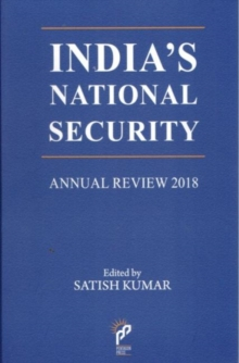 India's National Security : Annual Review 2018, Hardback Book