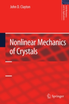 Nonlinear Mechanics of Crystals, PDF eBook
