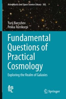 Fundamental Questions of Practical Cosmology : Exploring the Realm of Galaxies, PDF eBook