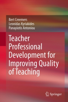 Teacher Professional Development for Improving Quality of Teaching, PDF eBook