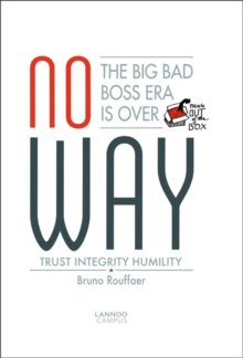 No Way: The Big Bad Boss Era is Over, Paperback / softback Book