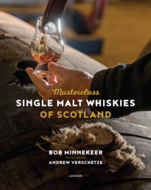 Masterclass: Single Malt Whiskies of Scotland, Hardback Book