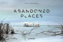 Abandoned Places, Hardback Book