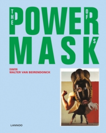 Power Mask : The Power of Masks, Hardback Book