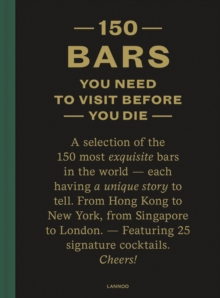 150 Bars You Need to Visit Before You Die, Hardback Book