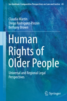 Human Rights of Older People : Universal and Regional Legal Perspectives, PDF eBook