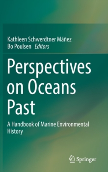 Perspectives on Oceans Past, Hardback Book