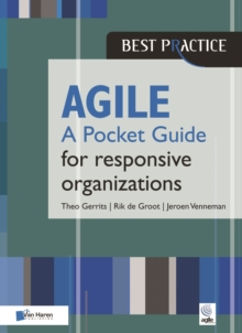 Agile for Responsive Organizations - A Pocket Guide, Paperback Book