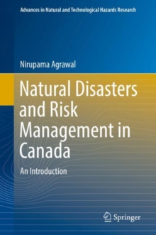 Natural Disasters and Risk Management in Canada : An Introduction, Hardback Book