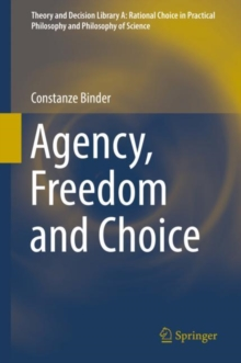 Agency, Freedom and Choice, EPUB eBook