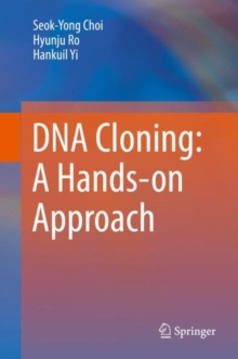 DNA Cloning: A Hands-on Approach, EPUB eBook