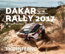 Dakar Rally 2017 : The Inferno, Hardback Book