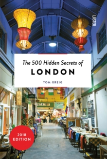 500 Hidden Secrets of London, Paperback / softback Book