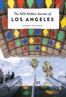 The 500 Hidden Secrets of Los Angeles, Paperback Book