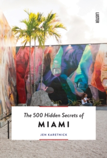 The 500 Hidden Secrets of Miami, Paperback Book