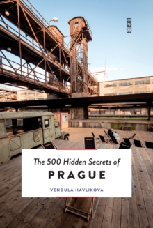 The 500 Hidden Secrets of Prague, Paperback / softback Book