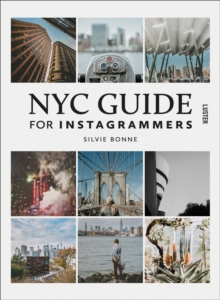 NYC Guide for Instagrammers, Paperback / softback Book