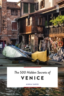 The 500 Hidden Secrets of Venice, Paperback / softback Book