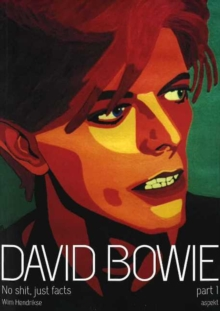 David Bowie : No Shit, Just Facts Part 1, Paperback Book
