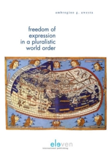 Freedom of Expression in a Pluralistic World Order, Paperback Book