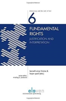 Fundamental Rights : Justification and Interpretation, Hardback Book