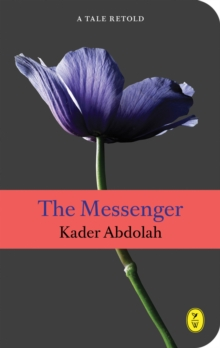 The Messenger : A Tale Retold, Paperback / softback Book