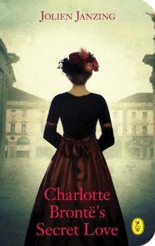 Charlotte Bronte's Secret Love, Paperback Book