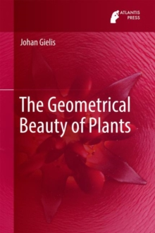 The Geometrical Beauty of Plants, Hardback Book