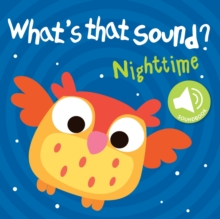 What's That Sound : Night Time, Board book Book