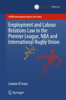 Employment and Labour Relations Law in the Premier League, NBA and International Rugby Union, EPUB eBook