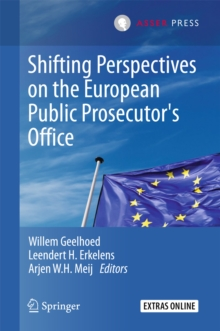 Shifting Perspectives on the European Public Prosecutor's Office, EPUB eBook
