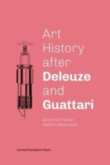 Art History after Deleuze and Guattari, Paperback Book