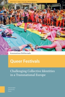 Queer Festivals : Challenging Collective Identities in a Transnational Europe, Hardback Book