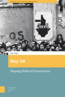 May '68 : Shaping Political Generations, Hardback Book