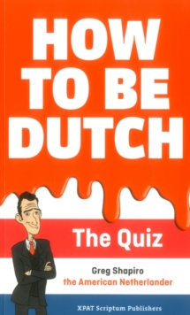How to be Dutch, Paperback Book
