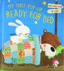 My First Pop Up: Ready for Bed, Hardback Book