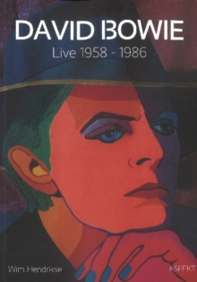 David Bowie : Live 1958-1986, Paperback Book
