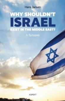 Why Shouldn't Israel Exist in the Middle East?, Paperback Book