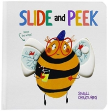 Slide & Peek: Little Creatures, Hardback Book