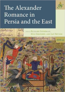 Alexander Romance in Persia and the East, Hardback Book