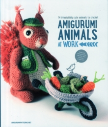 Amigurumi Animals at Work, Paperback / softback Book