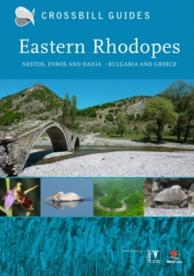 Eastern Rhodopes : Nestos, Evros and Dadia - Bulgaria and Greece, Paperback / softback Book